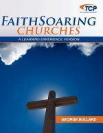 Faithsoaring Churches: A Learning Experience Version