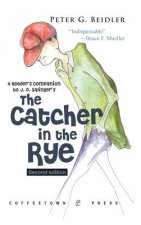 A Reader's Companion to Catcher in the Rye: Second Edition