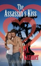 The Assassin's Kiss