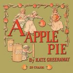 Apple Pie - Illustrated In Color