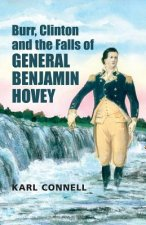 Burr, Clinton and the Falls of General Benjamin Hovey