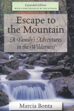 Escape to the Mountain: A Family's Adventures in the Wilderness