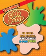 The Extremely Silly Putty: Extremely Silly Putty(r): Tons of Stuff to Do with Your Favorite Science Mistake