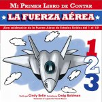 La Fuerza Aerea = Air Force