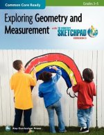 Exploring Geometry and Measurement in Grades 3-5 with the Geometer's Sketchpad V5
