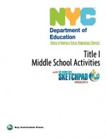 NYC Title 1 Middle School Activities with the Geometer's Sketchpad V5