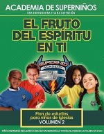 Ska Spanish Curriculum Volume 2 - The Fruit of the Spirit in You