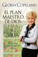 El Plan Maestro de Dios Para Su Vida: God's Master Plan for Your Life