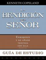 La Bendicion del Senor Guia de Estudio: Blessing of the Lord Study Guide