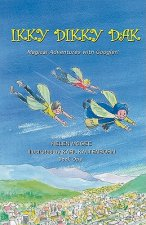 Ikky Dikky Dak: Magical Adventures with Googler! Book One