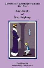Boy Knight of Knottingburg