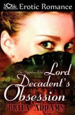 Lord Decadent's Obsession