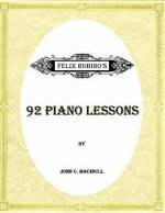 92 Piano Lessons from Felix Rubino