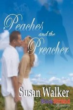 Peaches and the Preacher (Bookstrand Publishing Romance)