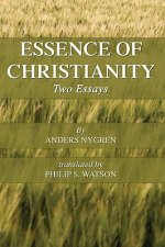 Essence of Christianity: Two Essays