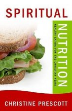 Spiritual Nutrition: Healthy Eating for the Christian Heart