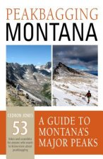 Peakbagging Montana: A Guide to Montana's Major Peaks