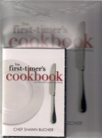 First-Timer's Cookbook Book & DVD: Your First Steps to Great Cooking