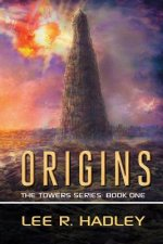 Origins: The Towers Series: Book One