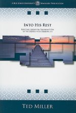 Into His Rest: Refuting Liberation Theology's Use of the Exodus with Hebrews 3-4