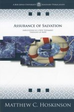 Assurance of Salvation: Implications of a New Testament Theology of Hope