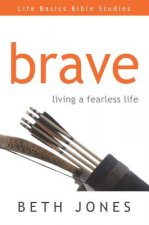 Brave: Living with New Freedom You Only Dreamed of