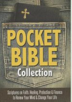 Pocket Bible Collection: Scriptures to Renew Your Mind and Change Your Life