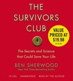 The Survivors Club: The Secrets and Science That Could Save Your Life [With Headphones]