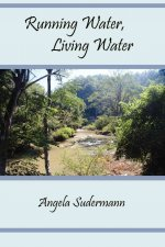Running Water, Living Water