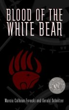 Blood of the White Bear