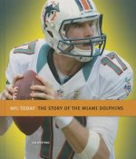 The Story of the Miami Dolphins