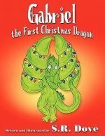 Gabriel the First Christmas Dragon