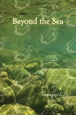 Beyond the Sea: Tranquility