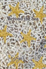 Beyond the Sea: Refuge