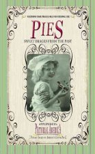 Pies (Pictorial America): Vintage Images of America's Living Past