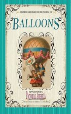 Balloons (Pictorial America): Vintage Images of America's Living Past