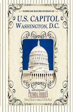 U.S. Capitol (Pictorial America): Vintage Images of America's Living Past