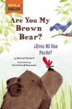 Are You My Brown Bear?/Eres Mi Oso Pardo?