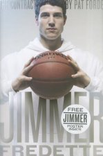 The Contract: The Journey of Jimmer Fredette from the Playground to the Pros