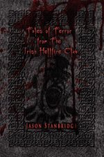 Tales of Terror from the Irish Hellfire Club