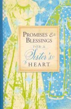 Promises & Blessings for a Sister's Heart