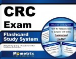 CRC Exam Flashcard Study System: CRC Test Practice Questions and Review for the Certified Rehabilitation Counselor Exam