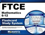 Ftce Mathematics 6-12 Flashcard Study System: Ftce Test Practice Questions and Exam Review for the Florida Teacher Certification Examinations