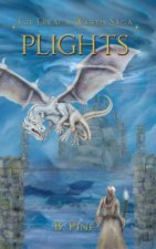 Plights (the Draca Wards Saga, Book 2)