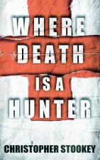 Where Death is a Hunter