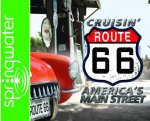 Cruisin' Route 66 (Library Edition): America's Main Street