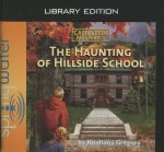 The Haunting of Hillside School (Library Edition)