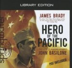 Hero of the Pacific (Library Edition): The Life of Marine Legend John Basilone
