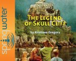 The Legend of Skull Cliff (Library Edition)