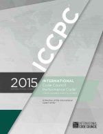 International Code Council Performance Code for Buildings and Facilities